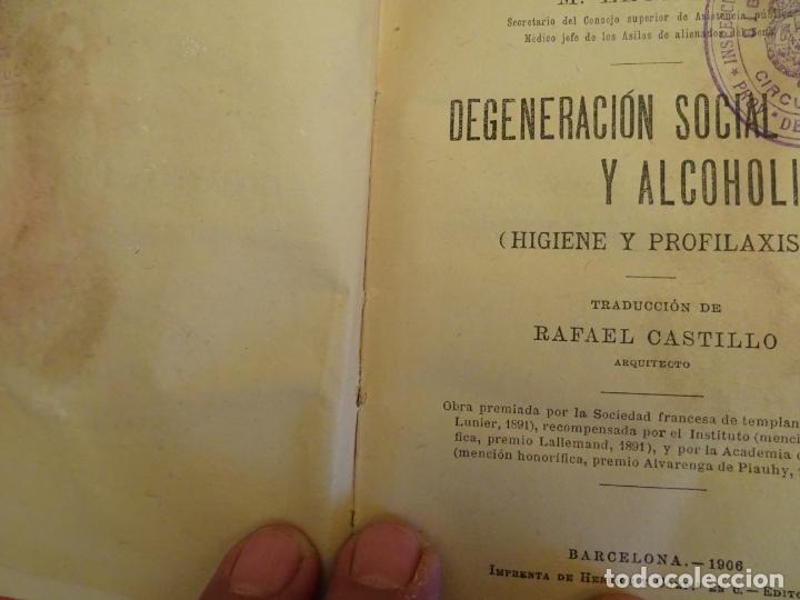 Libros antiguos: años 1906- 1910. lote de 3 libros sociología.degeneracio alcoholismo. genesis leyes penales. - Foto 10 - 172755423