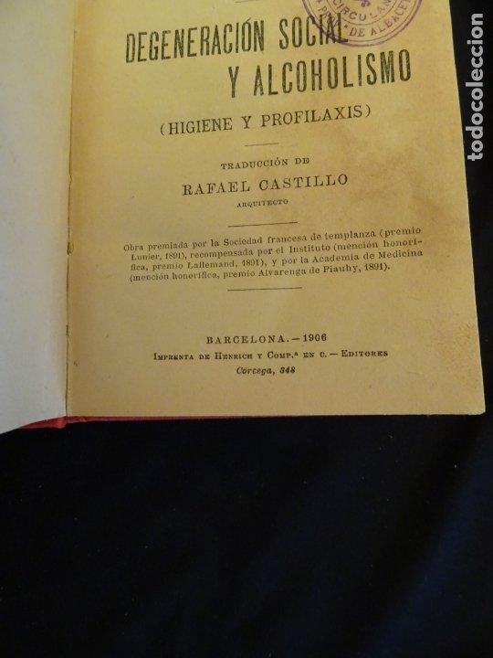 Libros antiguos: años 1906- 1910. lote de 3 libros sociología.degeneracio alcoholismo. genesis leyes penales. - Foto 8 - 172755423