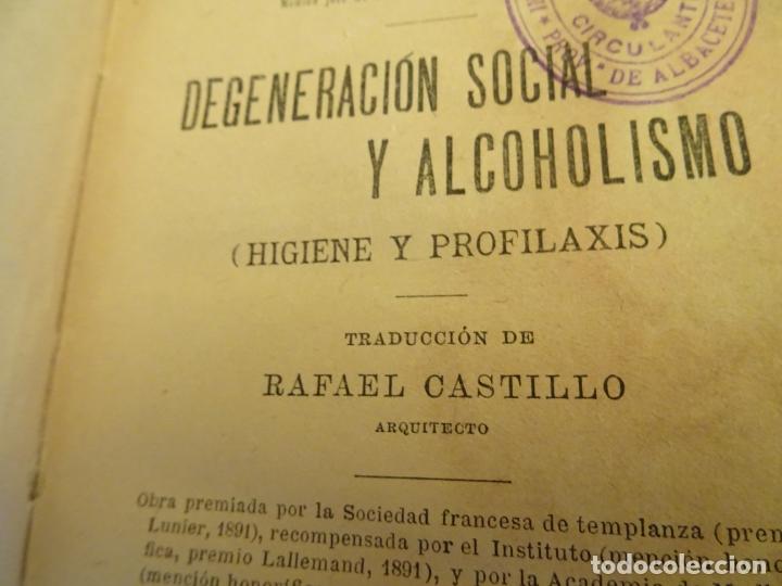 Libros antiguos: años 1906- 1910. lote de 3 libros sociología.degeneracio alcoholismo. genesis leyes penales. - Foto 7 - 172755423