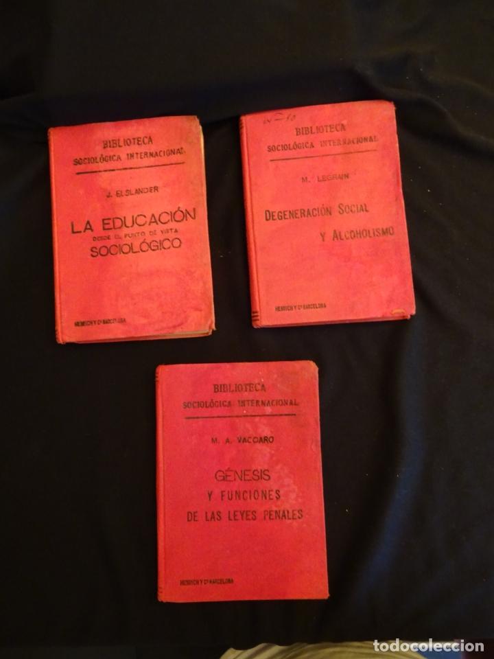 AÑOS 1906- 1910. LOTE DE 3 LIBROS SOCIOLOGÍA.DEGENERACIO ALCOHOLISMO. GENESIS LEYES PENALES. (Libros Antiguos, Raros y Curiosos - Pensamiento - Sociología)