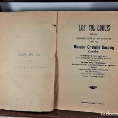 Libros antiguos: LOS COL-LOQUIS DE LA INSIGNE CIUTAT DE TORTOSA. IMP. JOSEPH L. FOLGUET. 1905.. Lote 175412954
