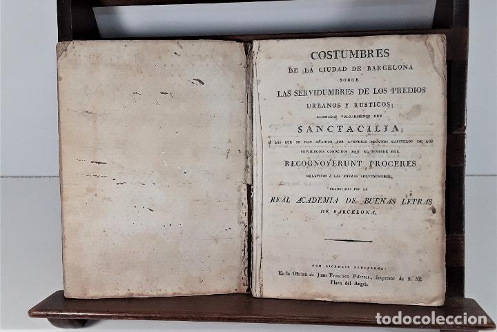 COSTUMBRES DE LA CIUDAD DE BARCELONA SOBRE LAS SERVIDUMBRES DE LOS PREDIOS. S/F. (Libros Antiguos, Raros y Curiosos - Pensamiento - Sociología)