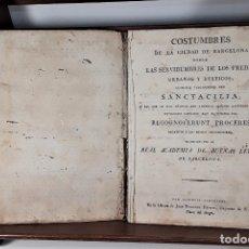 Libros antiguos: COSTUMBRES DE LA CIUDAD DE BARCELONA SOBRE LAS SERVIDUMBRES DE LOS PREDIOS. S/F.. Lote 175422670