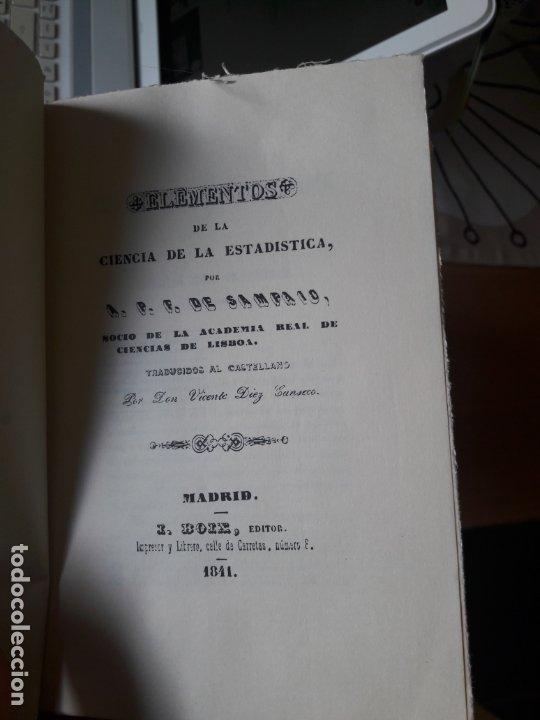 Libros antiguos: Elementos de la ciencia de la estadistica, A.F.F. de Sampaio, ed. I. Boix, facsimil del INE, RARO - Foto 3 - 175987374