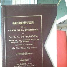 Libros antiguos: ELEMENTOS DE LA CIENCIA DE LA ESTADISTICA, A.F.F. DE SAMPAIO, ED. I. BOIX, FACSIMIL DEL INE, RARO. Lote 175987374
