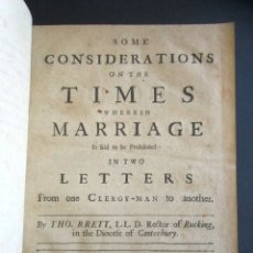 Libros antiguos: AÑO 1709. SOME CONSIDERATIONS ON THE TIMES WHEREIN MARRIAGE IN TWO LETTERS. LONDRES. . Lote 176086068