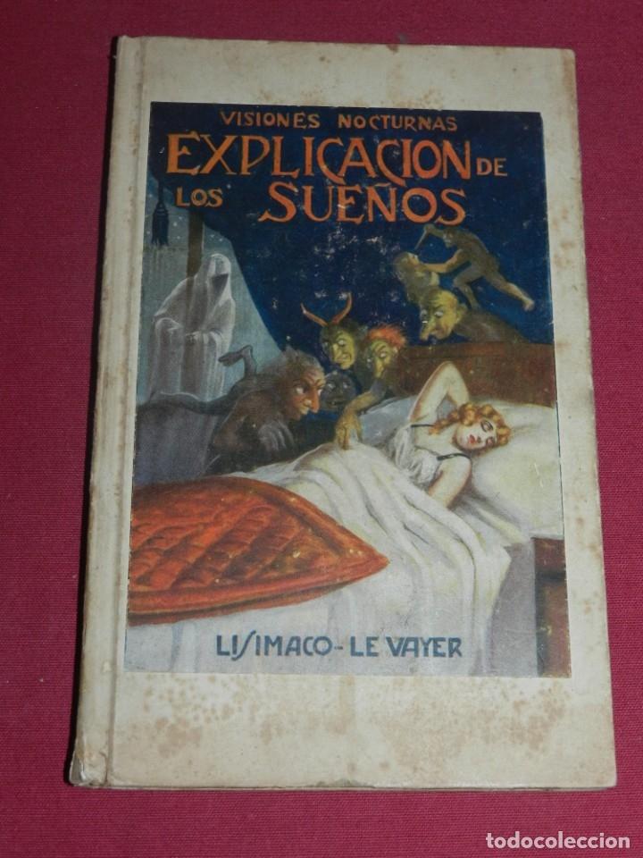 (M3.7) VISIONES NOCTURNAS - EXPLICACION DE LOS SUEÑOS, GRANADA EDT. ATLANTE (Libros Antiguos, Raros y Curiosos - Pensamiento - Sociología)