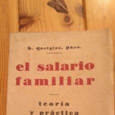 Libros antiguos: EL SALARIO FAMILIAR. Lote 178342542