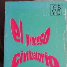 Libros antiguos: EL PROCESO CIVILIZATORIO. 1970. Lote 178822467