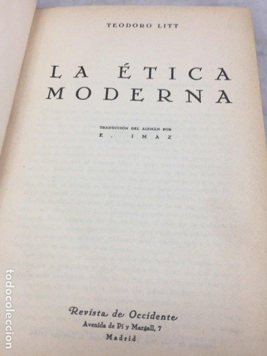 LA ETICA MODERNA, TEODORO LITT, REVISTA DE OCCIDENTE MADRID 1932 ENCUADERNADO EN MEDIA PIEL NERVIOS (Libros Antiguos, Raros y Curiosos - Pensamiento - Sociología)