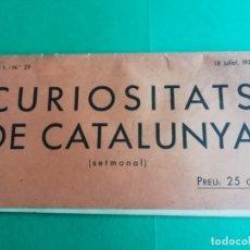 Libros antiguos: CURIOSITATS A CATALUÑA IMPRES EL MATEIX DIA DEL COP D'ESTAT A ESPAÑA. Lote 181459090