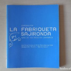 Libros antiguos: LA FABRIQUETA SE SAJIRONDA. ONDA. MÁS DE 100 AÑOS DE CERÁMICA. Lote 195328420