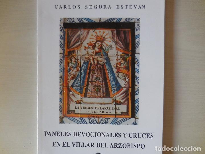 PANELES DEVOCIONALES Y CRUCES EN VILLAR DEL ARZOBISPO (Libros Antiguos, Raros y Curiosos - Pensamiento - Sociología)