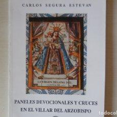 Libros antiguos: PANELES DEVOCIONALES Y CRUCES EN VILLAR DEL ARZOBISPO. Lote 181717251