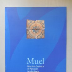 Libros antiguos: MUEL. AZULEJOS ANTIGUOS DEL IMPORTANTE CENTRO ARAGONÉS.. Lote 237075485