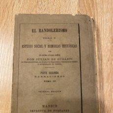 Libros antiguos: EL BANDOLERISMO. TOMO IV. JULIAN DE ZUGASTI. IMPRENTA FORTANET. MADRID, 1880.PAGS: 348. Lote 182213705