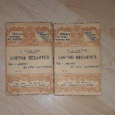 Libros antiguos: SARTOR RESARTUS VIDA Y OPINIONES DEL SEÑOR TEUFELSDRÖCKH. THOMAS CARLYLE. TOMO I Y II. Lote 183829668