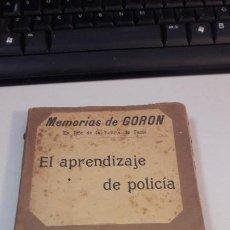 Libros antiguos: EL APRENDIZAJE DE POLICÍA GORDÓN. Lote 185717897