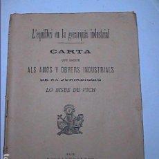 Libros antiguos: L'EQUILIBRI EN LA JERARQUIA INDUSTRIAL.1902. CARTA DE JOSEP TORRAS Y BAGES ALS AMOS Y OBRERS DE VIC.. Lote 186269728