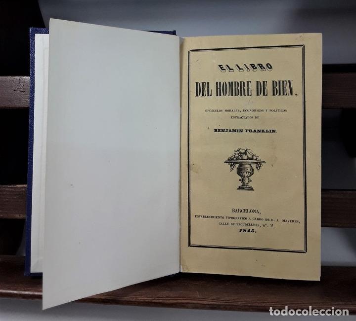 Libros antiguos: EL LIBRO DEL HOMBRE DE BIEN. B. FRANKLIIN. IMP. A. BERGNES Y CIA. BARCELONA. 1843. - Foto 4 - 189343093