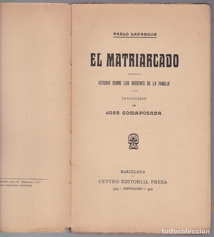 Libros antiguos: EL MATRIARCADO - PABLO LAFARGUE - CENTRO EDITORIAL PRESA - Foto 2 - 190708615