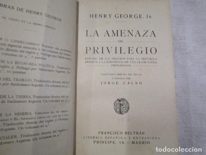 LA AMENAZA DEL PRIVILEGIO. ESTUDIO DE LOS PELIGROS PARA LA REPÚBLICA...HENRY GEORGE 1916 + INFO (Libros Antiguos, Raros y Curiosos - Pensamiento - Sociología)