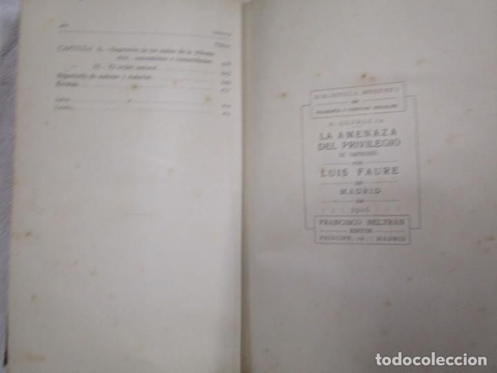 Libros antiguos: LA AMENAZA DEL PRIVILEGIO. Estudio de los peligros para la república...HENRY GEORGE 1916 + INFO - Foto 6 - 190874355