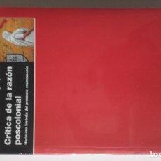 Libros antiguos: CRÍTICA DE LA RAZÓN POSTCOLONIAL, GAYATRI CHAKRAVORTY SPIVAK. Lote 191568420