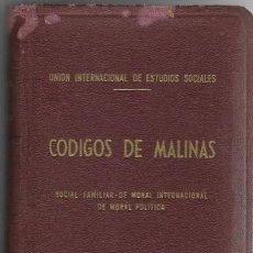 Libros antiguos: UNION INTERNACIONAL DE ESTUDIOS SOCIALES CODIGOS DE MALINAS SANTANDER 1959 EDITORIAL SAL TERRAE. Lote 191685973