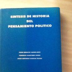 Livros antigos: SÍNTESIS DEL PENSAMIENTO POLÍTICO . JUAN IGNACIO SAENZ-DÍEZ , FEDERICO MARTÍNEZ RODA, JUAN ANTONIO G. Lote 192619228
