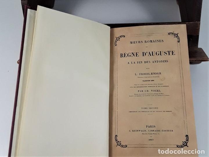 Libros antiguos: MOEURS ROMAINES DU REGNE DAUGUSTE A LA FIN DES ANTONINS. 3 TOMOS. 1867/1874. - Foto 5 - 192873315