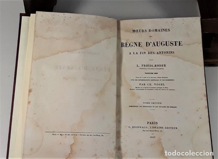 Libros antiguos: MOEURS ROMAINES DU REGNE DAUGUSTE A LA FIN DES ANTONINS. 3 TOMOS. 1867/1874. - Foto 6 - 192873315
