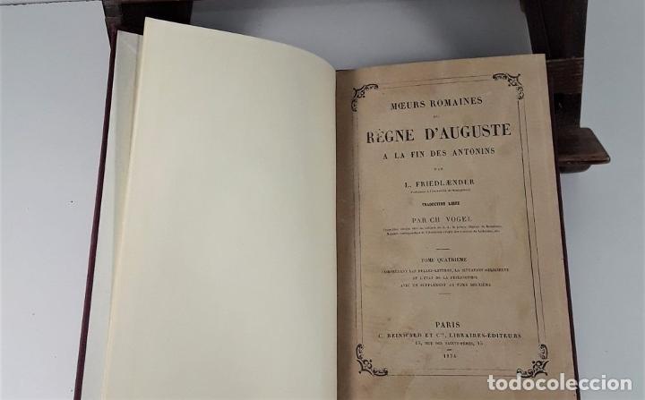 Libros antiguos: MOEURS ROMAINES DU REGNE DAUGUSTE A LA FIN DES ANTONINS. 3 TOMOS. 1867/1874. - Foto 9 - 192873315