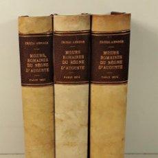 Libros antiguos: MOEURS ROMAINES DU REGNE DAUGUSTE A LA FIN DES ANTONINS. 3 TOMOS. 1867/1874.. Lote 192873315
