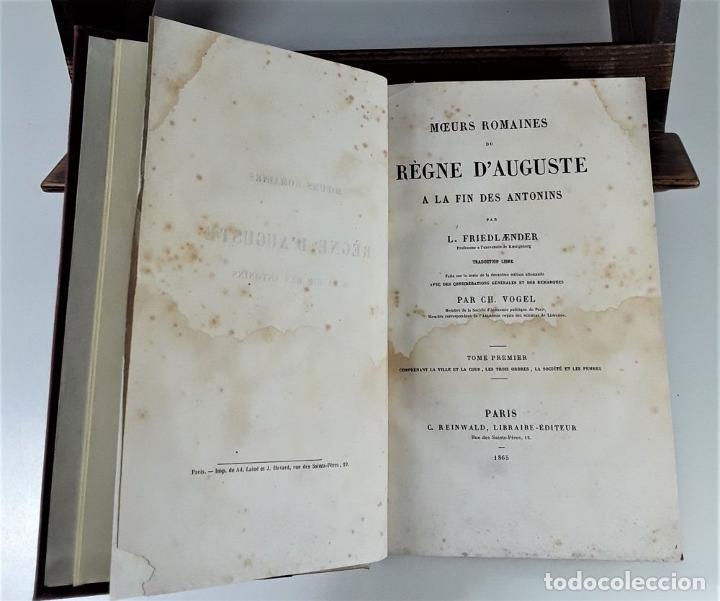 Libros antiguos: MOEURS ROMAINES DU RÈGNE DAUGUSTE A LA FIN DES ANTONINS. PARÍS. 1865. - Foto 3 - 195200942