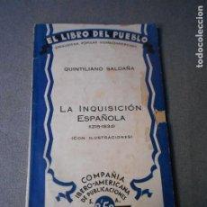 Libros antiguos: LA INQUISICION ESPAÑOLA. Lote 195394715