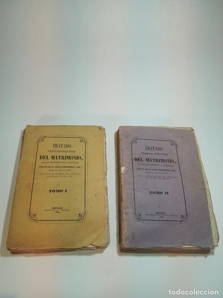 TRATADO TEÓRICO-PRÁCTICO DEL MATRIMONIO, DE SUS IMPEDIMENTOS Y DISPENSAS. 2 TOMOS. SEVILLA. 1864. (Libros Antiguos, Raros y Curiosos - Pensamiento - Sociología)