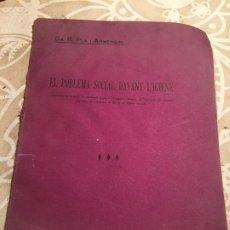 Libros antiguos: ANTIGUO LIBRO EL POBLEMA SOCIAL DAVANT L'IGIENE POR DR. PLA I ARMENGOL AÑO 1913 BARCELONA . Lote 200295121