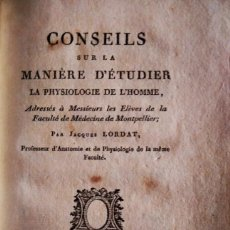 Libros antiguos: CONSEILS SUR LA MANIERE D'ÉTUDIER LA PHYSIOLOGIE DE L'HOMME, ADRESSÉS À MESSIEURS LES ELÈVES 1813. Lote 203768247