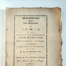 Livros antigos: DESCRIPCION DE LOS OBSEQUIOS QUE SS MM Y A HA HECHO LA M.N, M.L Y S.H EN ZARAGOZA 1840. Lote 209611090