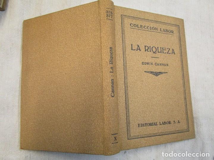LA RIQUEZA - EDWIN CANNAN - COLECCION LABOR Nº376/377 1936 EXCELENTE CORREO 2.40€ + INFO (Libros Antiguos, Raros y Curiosos - Pensamiento - Sociología)