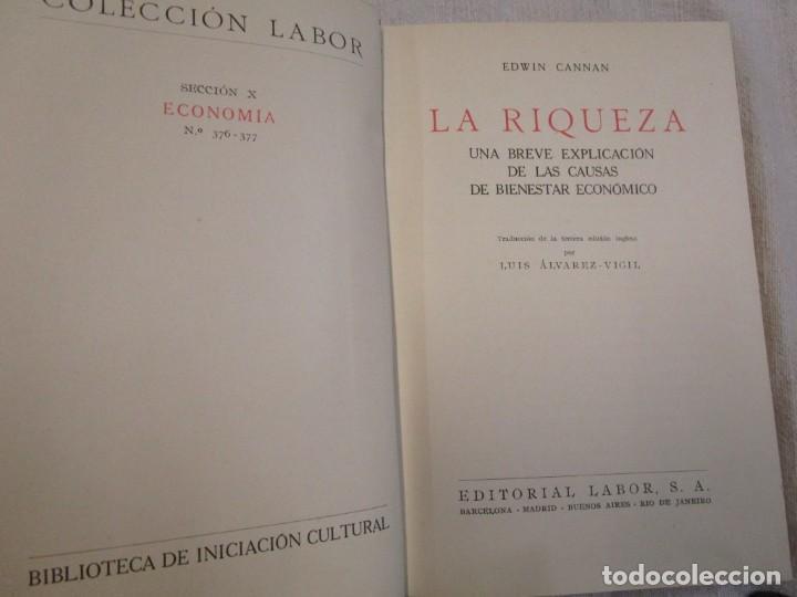 Libros antiguos: LA RIQUEZA - EDWIN CANNAN - COLECCION LABOR Nº376/377 1936 EXCELENTE CORREO 2.40€ + INFO - Foto 2 - 209825926