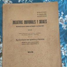Libros antiguos: 1908. INICIATIVAS INDIVIDUALES Y SOCIALES. OBSTÁCULOS EN ESPAÑA A SU DESARROLLO. GUSTAVO LA IGLESIA.. Lote 210008230