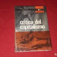 Libros antiguos: CRITICA DEL CAPITALISMO. VARIOS AUTORES. Lote 210559242