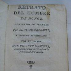 Libros antiguos: RETRATO DEL HOMBRE DE HONOR - ORTEGA E HIJOS DE IBARRA MADRID, 1791. Lote 213097783