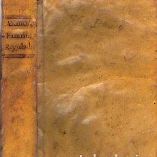 Libros antiguos: LA FAMILIA REGULADA – AÑO 1783. Lote 215279236