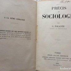 Libros antiguos: PRÉCIS DE SOCIOLOGIE. PAR G. PALANTE, FÉLIX ALCAN, 1901. 1.ª EDICION. Lote 216747675