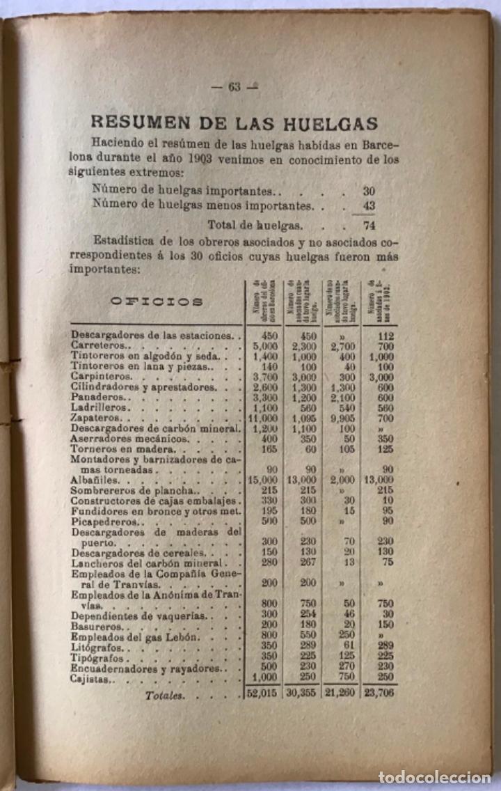 Libros antiguos: LAS HUELGAS EN BARCELONA y sus resultados durante el año 1903. Acompañado de numerosos é importantes - Foto 3 - 123246155