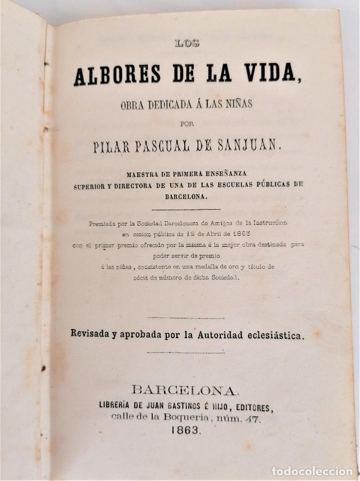 Libros antiguos: LIBRO LOS ALBORES DE LA VIDA,DEDICADA A LAS NIÑAS,AÑO 1863 DE PILAR PASCUAL SANJUAN,FEMINISMO DE XIX - Foto 3 - 218493850