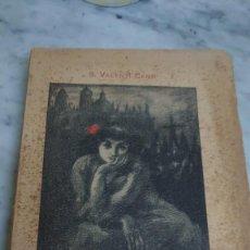 Libros antiguos: PRPM 80 VICISITUDES Y ANHELOS DEL PUEBLO ESPAÑOL. S. VALENTÍ CAMPS. BARCELONA 1911. Lote 219440665